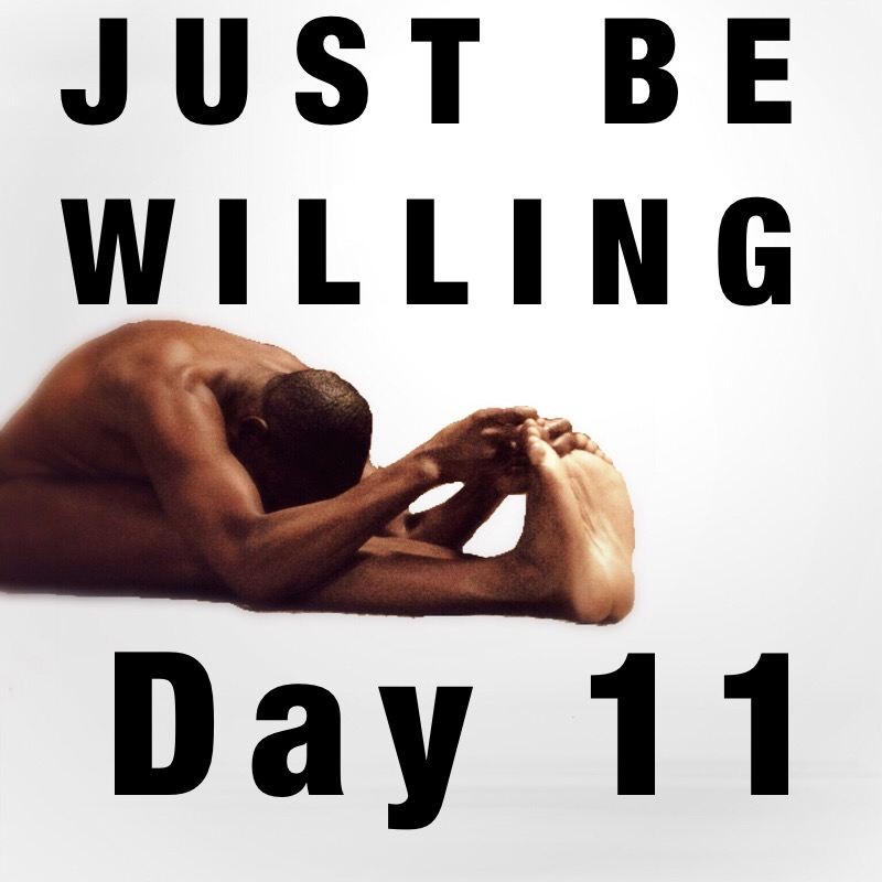 JUST BE clothes free yoga challenge day 11 willing