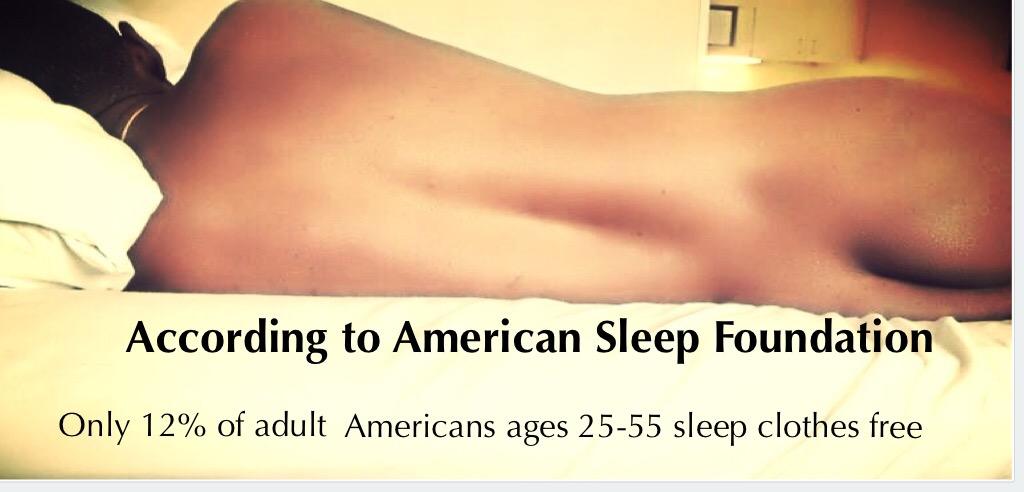 Few Americans sleep clothes free