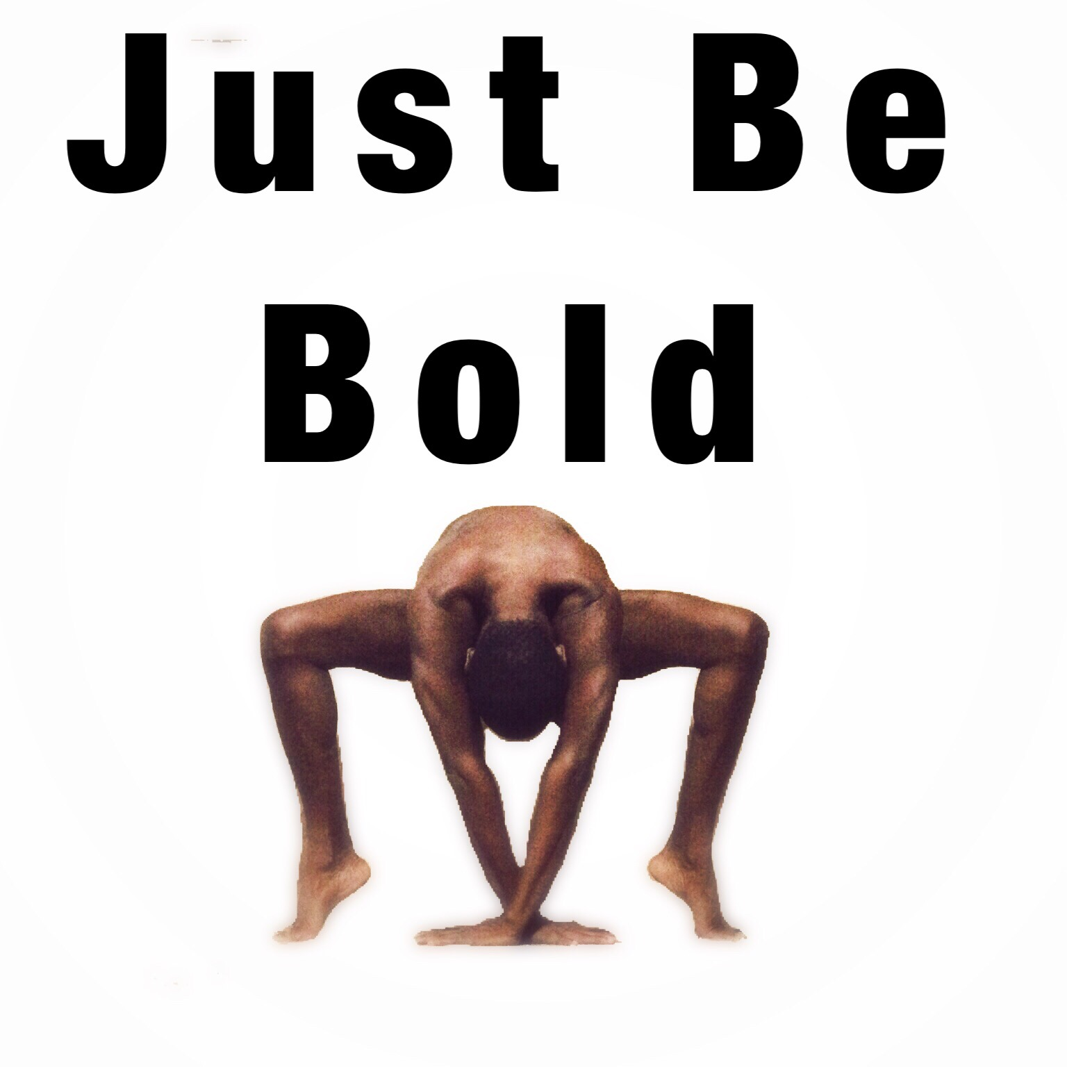 Just be clothes free yoga challenge day 1 BOLD